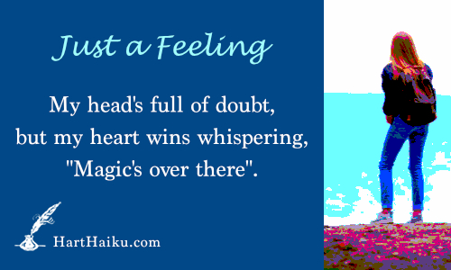 """Just a Feeling 